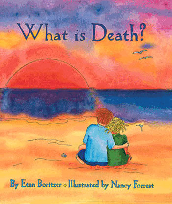 cover for what is death children's book-helps develop your child understand death