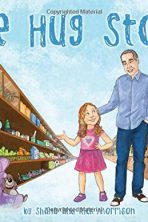 The Hug Store by Shana and Rick Morrison